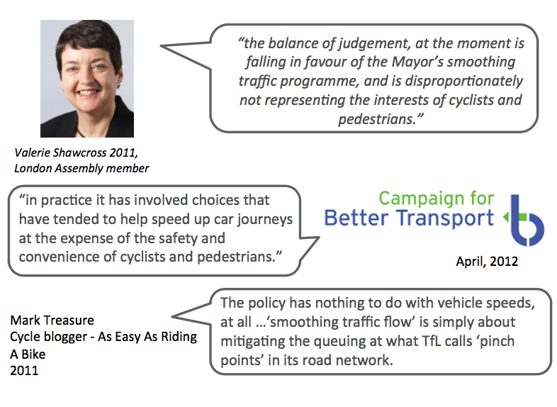 Various comments from the now chair of TfL and campaigners against smoothing traffic flow